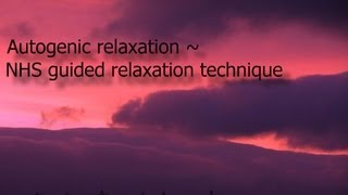 Autogenic Relaxation from the NHS for pain relief