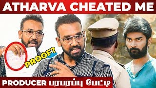 """Atharvaa மேல POLICE Complaint இதனால தான் கொடுத்தேன்"" - Producer Mathiyalagan Red Hot Interview"
