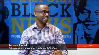 Jeremy Pastel : Comment Partir de zéro et réussir rapidement au Canada? - Diaspora Black News diasporablacknews.com
