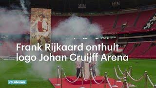 Frank Rijkaard onthult logo Johan Cruijff Arena  - RTL NIEUWS