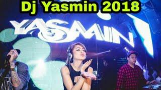 DJ YASMIN 2018 NEW🔊 REMIX AISYAH MAIMUNAH