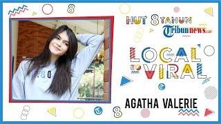Agatha Valerie: Semoga Semakin Sukses, Semakin Jaya dan Semakin Semuanya