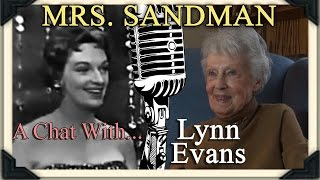 MRS. SANDMAN: A Chat with The Chordettes' Lynn Evans