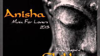 Beautiful Chillout Lounge ANISHA(Music For Lovers Edition)