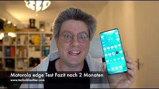 Motorola Edge Test Fazit nach 2 Monaten