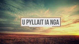 U Pyllait Ia Nga (Lyric Video)