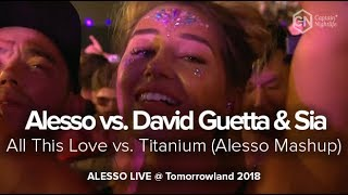 Alesso vs  David Guetta & Sia   All This Love vs  Titanium Alesso Mashup