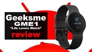 Geeksme GME1 Life Lovers Watch   review en español