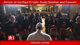 Atrium of the Paul VI Hall-Study Seminar and Concert 2019-10-19