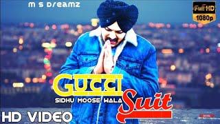 Gucci Suit(leakedsong) Sidhu Moosewala-byg Bird New Punjabi Song 2019