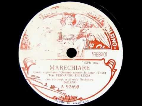 Italian Tenor Fernando De Lucia ~ Marechiare (1911)