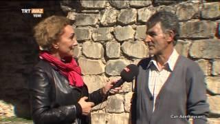 Kah Şehri ( Qax Şəhəri ) - 2. Bölüm - Can Azerbaycan - TRT Avaz