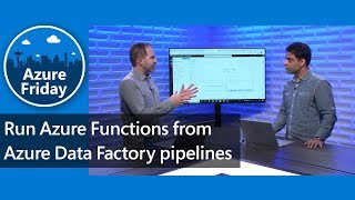 Run Azure Functions from Azure Data Factory pipelines   Azure Friday