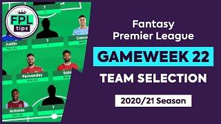 FPL GW22: TEAM SELECTION   Salah Captain?   Gameweek 22   Fantasy Premier League Tips 2020/21