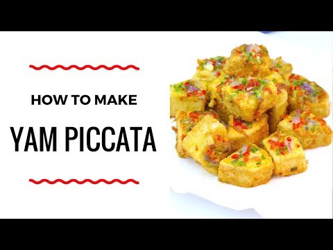 HOW TO MAKE YAM PICCATA – EASY YAM RECIPE – ZEELICIOUS FOODS