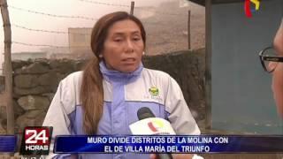 Continúa polémica por muro que divide Villa María del Triunfo y La Molina