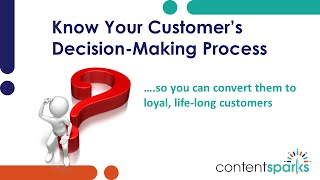 Your Customer's Decision-Making Process | Content Sparks