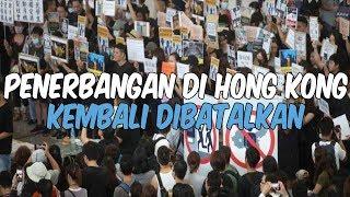 Demo Masih Berlanjut, Penerbangan di Bandara Hong Kong Kembali Dibatalkan