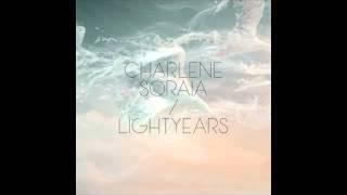 Charlene Soraia 'Lightyears'