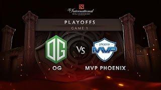 OG vs MVP Phoenix - Upper Bracket - Game 1 -The International 6