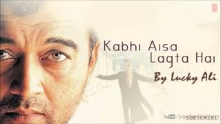 Ek Pal Mein Hai Full (Audio) Song - Kabhi Aisa Lagta Hai