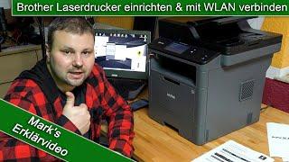 Drucker einrichten und mit WLAN verbinden Brother MFC-L5750DW