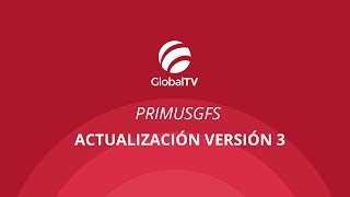 PrimusGFS - Actualización versión 3