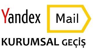 Yandex Maile Nasıl Geçilir Adım Adım Tüm Ayrıntılarıyla