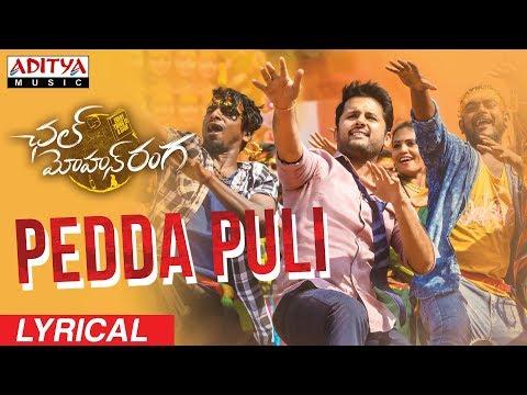 Download Pedda Puli Lyrical || Chal Mohan Ranga Movie Songs || Nithiin,  Megha Akash || Thaman S HD Mp4 3GP Video and MP3