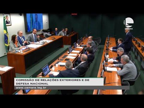 Relações Exteriores e de Defesa Nacional - Discussão e votação de propostas - 12/11/19 - 10:31