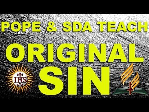 Pope & SDA: TEACH ORIGINAL SIN