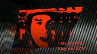 "The Faint - ""Skylab1979"" (Official Music Video)"