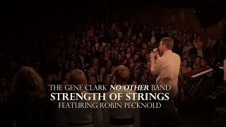 The <b>Gene Clark</b> No Other Band  Strength Of Strings Ft Robin Pecknold