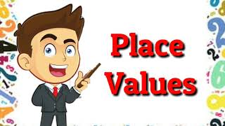 Place Values of Numbers (up to Ten Thousands)