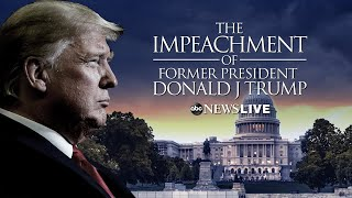 WATCH LIVE: Second Impeachment Trial of Former President Donald Trump | ABC News