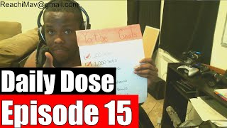 #DailyDose Ep.15 - Legalization Of Weed, Drugs & Alcohol, Getting To Know You #G1GB