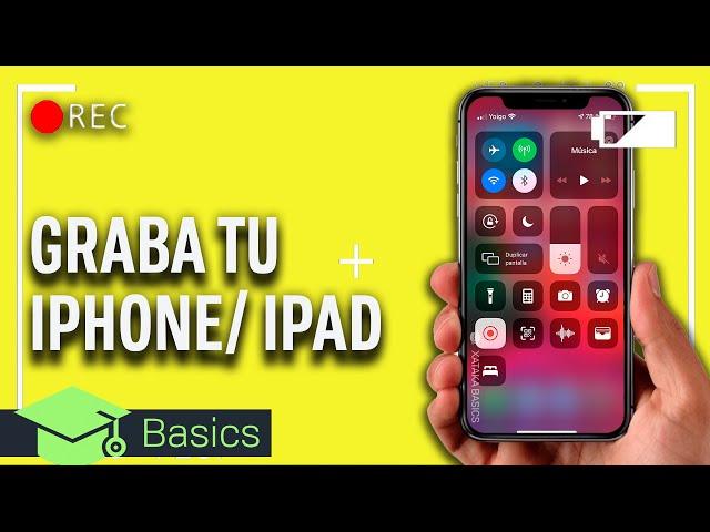 Cómo GRABAR la PANTALLA del IPHONE o IPAD con iOS GRATIS 2020