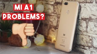 6 Problems with Xiaomi Mi A1! | Do Not Buy Mi A1 ?