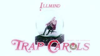 04. Frosty The Snowman - !LLMIND Trap Carols