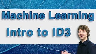 Machine Learning and Predictive Analytics - Intro to the ID3 Algorithm - #MachineLearning