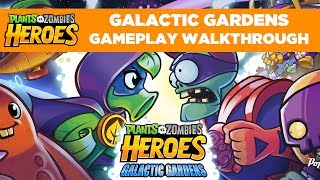 Galactic Gardens Gameplay Walkthrough | Plants vs. Zombies Heroes