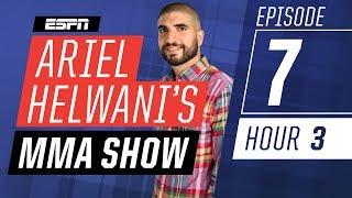 [FULL] Dillon Danis in studio [Episode 7/Hour 3] | Ariel Helwani's MMA Show | ESPN