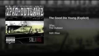 The Good Die Young (Explicit)