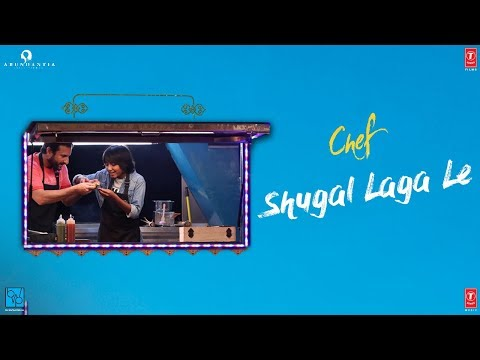 Chef:  Shugal Laga Le Video Song | Saif Ali Khan | Raghu Dixit | T-Series