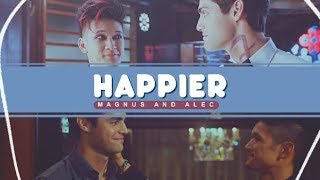 I want you to be happier • Malec