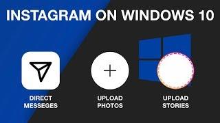 How to post, DM, Add Story on Instagram (Windows 10)