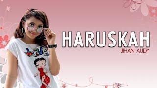 Jihan Audy - Haruskah (Official Music Video)