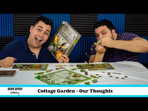 Never Bored Gaming - Our Thoughts (Cottage Garden)