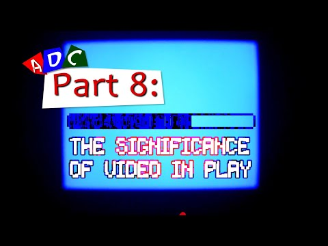 A Dying Culture | Part eight: The Significance of Video in Play