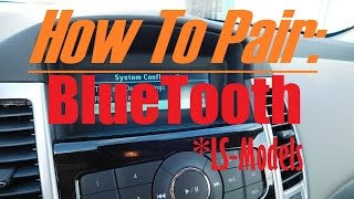 Chevrolet Cruze Bluetooth - How To Pair Phone With Chevrolet Cruze LS-Models